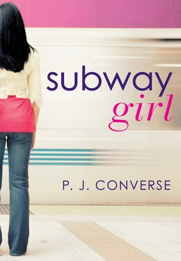 Book Subway Girl by P. J. Converse