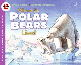 Book Where Do Polar Bears Live? by Sarah L. Thomson