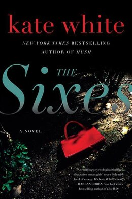 Book The Sixes: A Novel by Kate White
