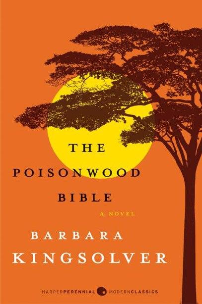 The Poisonwood Bible: A Novel by Barbara Kingsolver