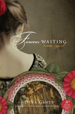 Book Forever Waiting: Colette's Appeal by DeVa Gantt