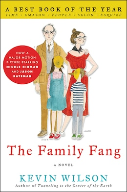 Book The Family Fang: A Novel by Kevin Wilson