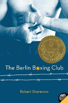 Book The Berlin Boxing Club by Robert Sharenow