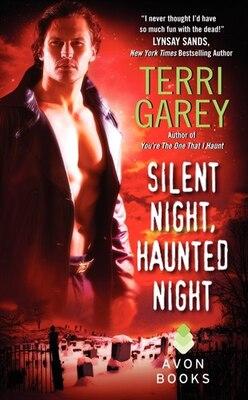 Book Silent Night, Haunted Night by Terri Garey