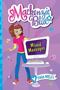 Mackenzie Blue #4: Mixed Messages: Mixed Messages