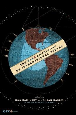 Book The Ecco Anthology Of International Poetry by Ilya Kaminsky
