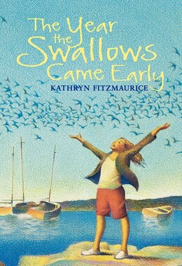 Book The Year the Swallows Came Early by Kathryn Fitzmaurice