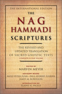 Book The Nag Hammadi Scriptures: The Revised and Updated Translation of Sacred Gnostic Texts Complete in… by Marvin W. Meyer