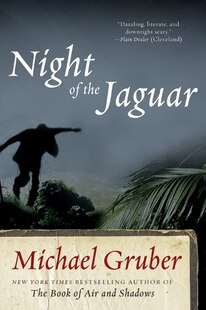 Night Of The Jaguar: A Novel