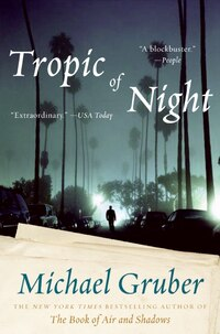 Tropic Of Night: A Novel