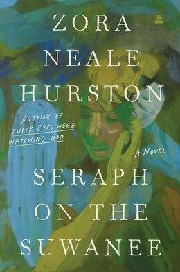 Book Seraph On The Suwanee: A Novel by Zora Neale Hurston