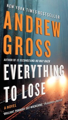 Book Everything To Lose: A Novel by Andrew Gross
