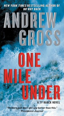 Book One Mile Under: A Ty Hauck Novel by Andrew Gross