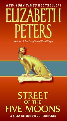 Book Street Of Five Moons: A Vicky Bliss Novel of Suspense by Elizabeth Peters
