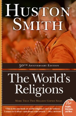 Book The World's Religions by Huston Smith