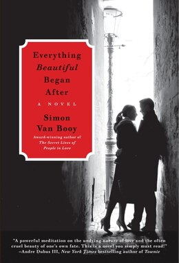 Book Everything Beautiful Began After: A Novel by Simon Van Booy