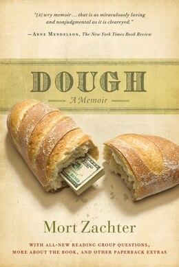 Book Dough: A Memoir by Mort Zachter