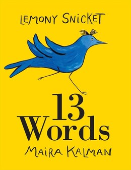 Book 13 Words by Lemony Snicket