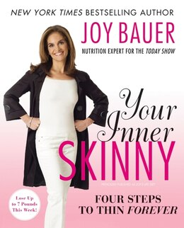 Book Your Inner Skinny: Four Steps to Thin Forever by Joy Bauer