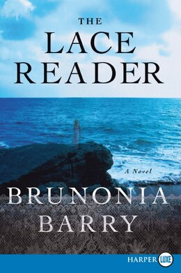 Book The Lace Reader: A Novel by Brunonia Barry