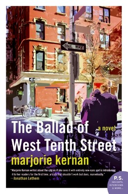 Book The Ballad Of West Tenth Street: A Novel by Marjorie Kernan