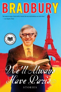Book We'll Always Have Paris: Stories by Ray Bradbury