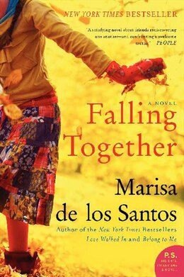 Book Falling Together: A Novel by Marisa De Los Santos