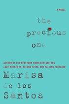 The Precious One: A Novel