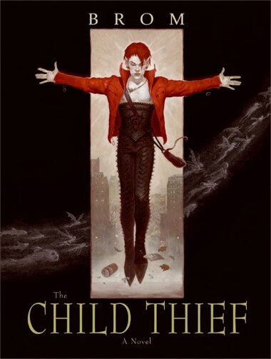 The Child Thief: A Novel by Brom