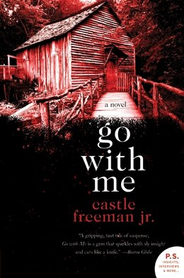 Book Go With Me: A Novel by Castle, Jr. Freeman