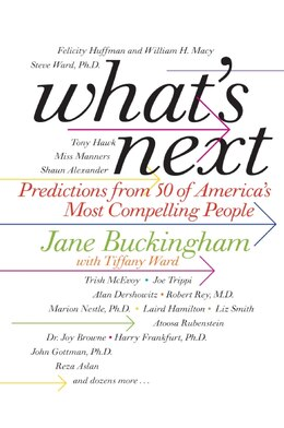 Book What's Next: Predictions from 50 of America's Most Compelling People by Jane Buckingham