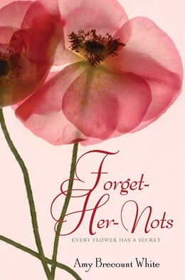 Book Forget-Her-Nots by Amy Brecount White