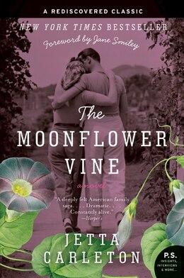 Book The Moonflower Vine: A Novel by Jetta Carleton