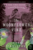 The Moonflower Vine: A Novel