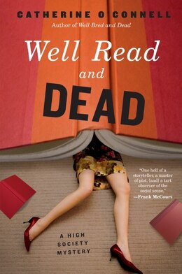 Book Well Read And Dead: A High Society Mystery by Catherine O'connell