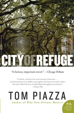 Book City Of Refuge: A Novel by Tom Piazza