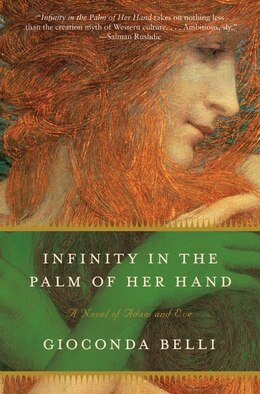 Book Infinity In The Palm Of Her Hand: A Novel of Adam and Eve by Gioconda Belli