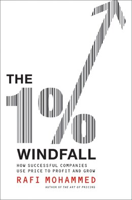Book The 1% Windfall: How Successful Companies Use Price to Profit and Grow by Rafi Mohammed