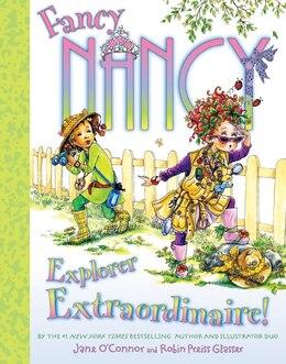 Book Fancy Nancy: Explorer Extraordinaire!: Explorer Extraordinaire! by Jane O'Connor