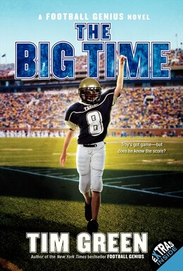 Book The Big Time: A Football Genius Novel by Tim Green
