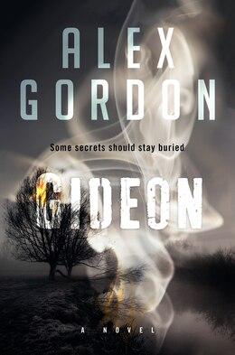 Book Gideon: A Novel by Alex Gordon