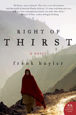 Book Right Of Thirst: A Novel by Frank Huyler