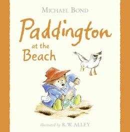 Book Paddington at the Beach by Michael Bond