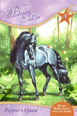Book Bella Sara #8: Pepper's Quest by Felicity Brown