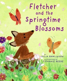 Book Fletcher and the Springtime Blossoms by Julia Rawlinson