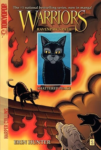 Warriors: Ravenpaw's Path #1: Shattered Peace: Ravenpaw's Path #1: Shattered Peace by Erin Hunter