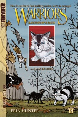 Book Warriors: Ravenpaw's Path #2: A Clan In Need: Ravenpaw's Path #2: A Clan In Need by Erin Hunter