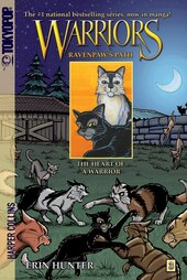 Warriors: Ravenpaw's Path #3: The Heart Of A Warrior: Ravenpaw's Path #3: The Heart Of A Warrior