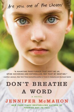 Book Don't Breathe A Word: A Novel by Jennifer Mcmahon