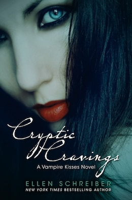 Book Vampire Kisses 8: Cryptic Cravings: Cryptic Cravings by Ellen Schreiber